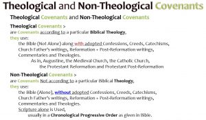 THEOLOGICAL AND NON-THEOLOGICAL COVENANTS